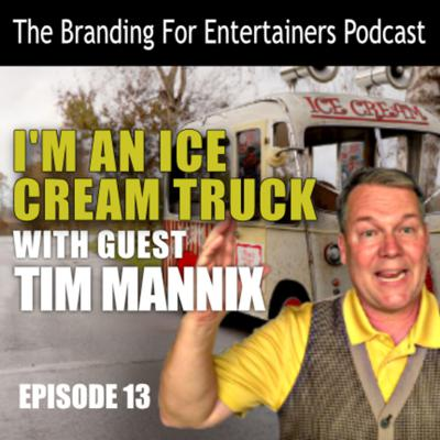 Cover art for BFE EP13: I'm An Ice Cream Truck with Tim Mannix