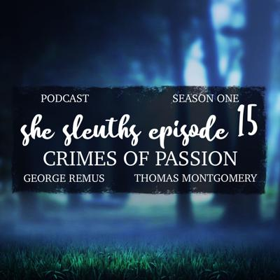 Cover art for Episode 15: Crimes of Passion