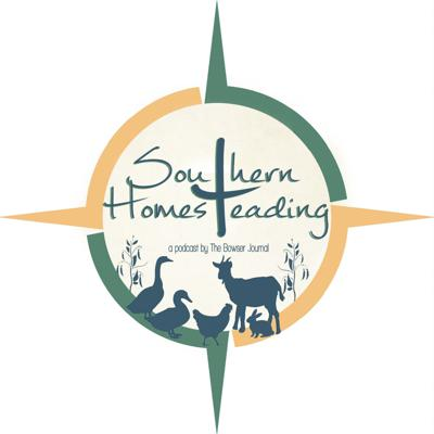 Southern Homesteading Podcast