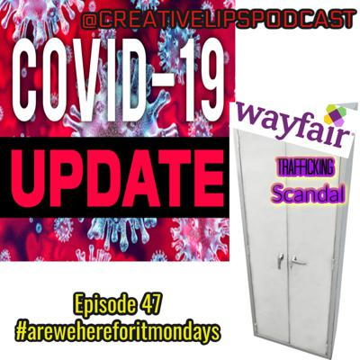 Cover art for Coronavirus Second wave is coming and Wayfair Trafficking Scandal Conspiracy