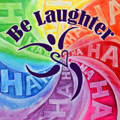Be Laughter