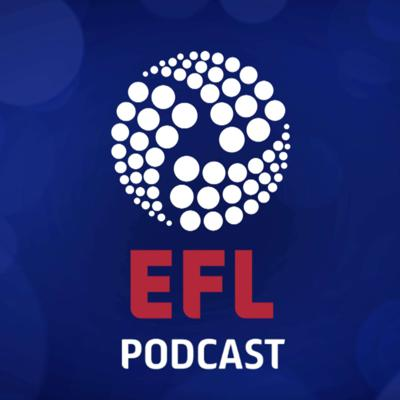 The official podcast of the EFL features the biggest names, best action and reaction to all things in the English Football League.