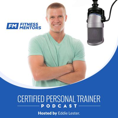 Uncover the secrets to becoming the most successful personal trainer with Fitness Mentors CEO and acclaimed author Eddie Lester. As a 15 year personal training veteran and 10 year college professor, Eddie covers the most pressing topics to help Personal Trainers, Online Personal Trainers and Group Personal Trainers make more money and change more lives. Tune in for amazing conversations with top fitness professionals that provide actionable advice to improve your careers and your lives. Learn about: How to Get More Personal Training Clients, Improving Personal Trainer Marketing, What are the Best Personal Trainer Certifications, Continuing Education for Personal Trainer, How to make more money as a Personal Trainer, How to Become a Personal Trainer, How to Become an Online Personal Trainer, Personal Trainer Salary, and Exercise Science Careers.