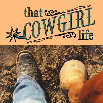 That Cowgirl Life