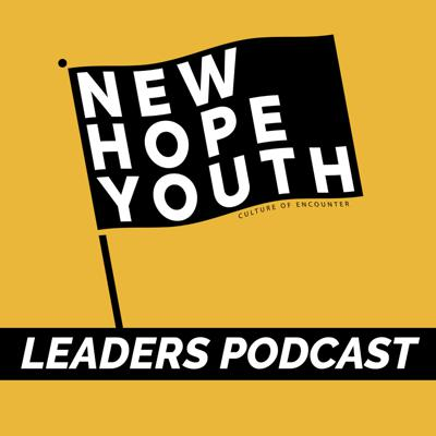 A podcast by and FOR the leaders of New Hope Youth - exclusive teaching, training, and resources that will collectively make us better leaders of GENZ