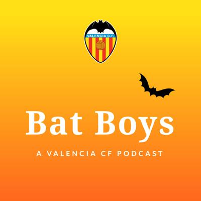 Bat Boys: A Valencia CF Podcast is weekly show hosted by Tim Pittman @pittman021 and Sam Wilson @spacenukesam.Each week they'll discuss the latest news and match highlights of La Liga club Valencia CF.