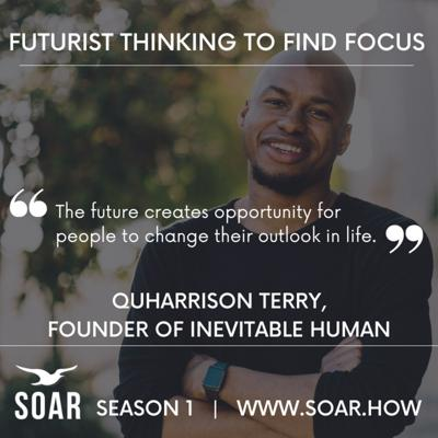 Cover art for Using Future Thinking To Find Focus with QuHarrison Terry