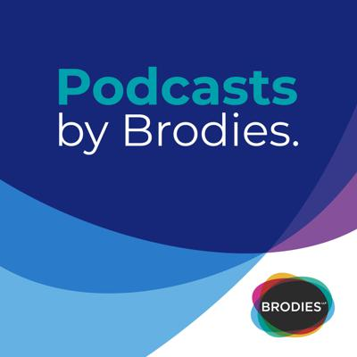 Podcasts by Brodies