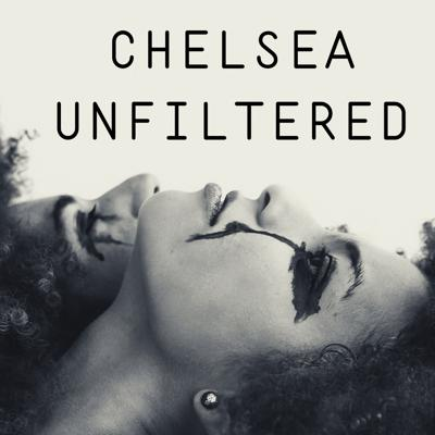 Chelsea Unfiltered
