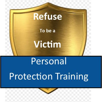 Refuse to be a Victim: Personal Protection Training