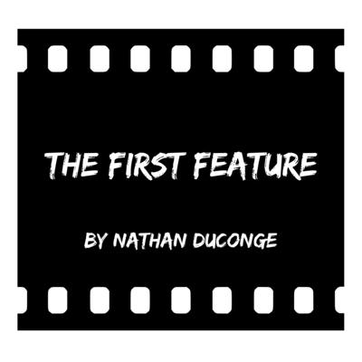 The First Feature