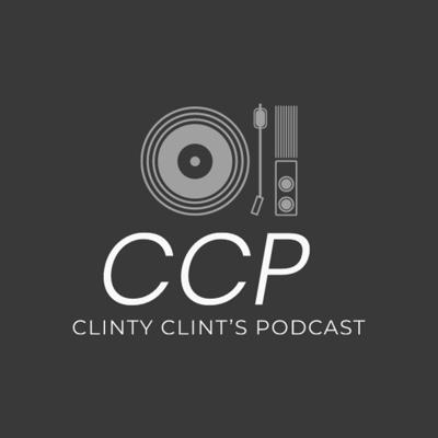 ClintyClint's Podcast