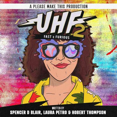 Cover art for UHF2: Fast 2 Furious