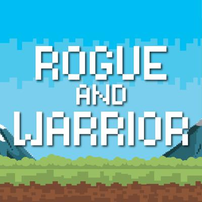 Rogue and Warrior