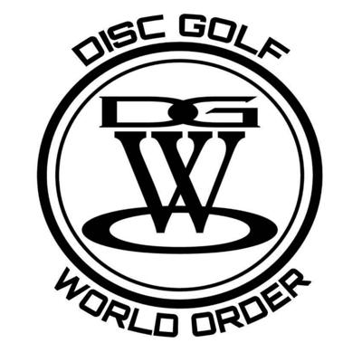 The Disc Golf World Order Podcast