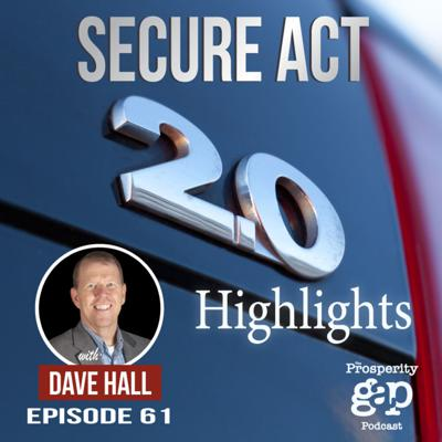 Cover art for Episode 61: Secure Act 2.0 Highlights