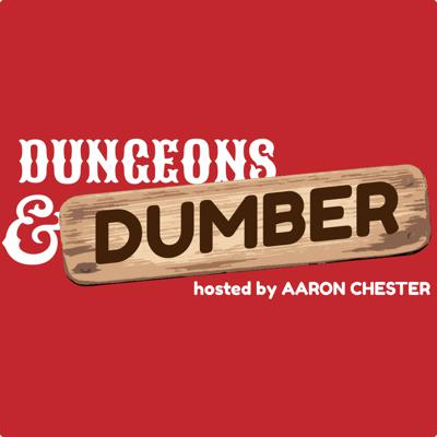 Dungeons & Dumber