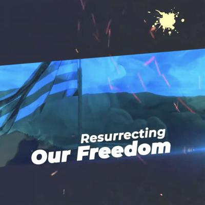 Resurrecting Our Freedom