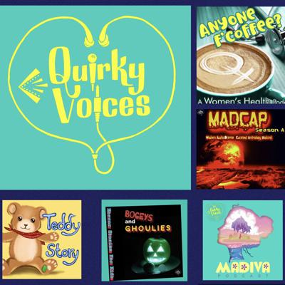 QUIRKY VOICES PRESENTS....MADVENT, MADIVA Podcast AND Teddy Story....AND COMING SOMETIME IN OUR FUTURE....Our Dystopian Futures Audio Drama Season - MADCAP - Modern Audio Drama Curated Anthology PodcastMODERN AUDIO DRAMA INDIE VOICE ACTING PODCASTEver wanted to voice act for audio drama? Awesome! Best job in the world!  Well here's a guide as to things to do, think about and how to go about letting folks know you're a safe bet, vocal chameleon or a dependable quirky little firecracker that they will NEED on their show. Find your voice.         Find your brand.                 Get up and get out there and show them what you've got! Want to improve and hone your understanding of the craft? Want people to see your name and go 'cool, they're in it, I'm definitely giving it a listen?' Then give this show a go.The Seasons work through the basic how-to's of what to be proactive about, as well as focusing in on audition techniques, warm ups, demo reel creation, remote recording, CRM's, studio recording and more. Much...much more....and probably explored in different accents....maybe...just for funnnn.Follow @QuirkyVoices for Ep info....ahgwanABOUT SARAH GOLDING: Sarah is a voice actor in over 70 indie audio drama podcasts - here's a few worth a listen! Edict Zero FIS, (Marian Ep405)  Amelia Project (Lily S1 Ep 11) Ancestry (Alia) Wynabego Warrior (Lizzie. Most eps!) We Fix Space Junk (Lingen S2 EP7) A Scottish Podcast (Drunk Helen) Hostile Worlds (Sarah) Subject Found Season 1 (Nancy) Season 2 (Pam) You are Here (Cora) Orphans (Minister Orsham) 1994 POD (Starla) Tunnels Podcast (Karen) Attention Hellmart Shoppers (Melinda Ashe) Redwing (Detective) Minefire (Marian), LIMBO (Nonna)...Sarah has been a teacher, community theatre director and writes as much as possible. She was pod host for The Audio Drama Production Podcast for 18 months of joyyyyyPlease do rate and subscribe if you have found this podcast useful so other folks can find it too!THANKS MUCHLY ANDHAPPYYYYY CREATIN