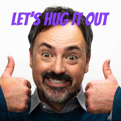 Let's Hug It Out with Roberto Raad