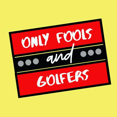 Only Fools and Golfers