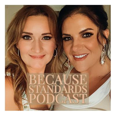 Because Standards Podcast