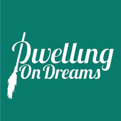 Dwelling on Dreams