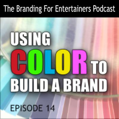 Cover art for BFE EP 14: Using Color To Build A Brand
