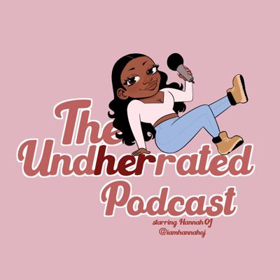 The Undherrated Podcast