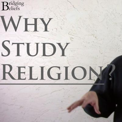 Cover art for The Importance of Studying Religion: A Global Gathering