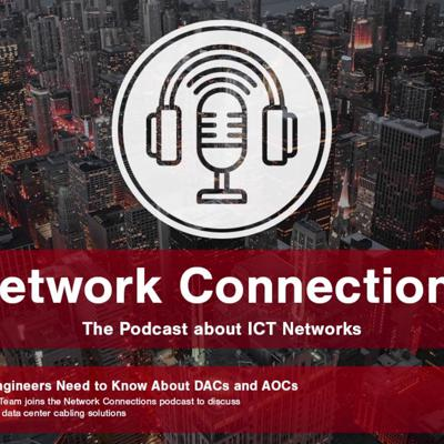 Cover art for Episode 6: What Network Engineers Need to Know About DACs and AOCs