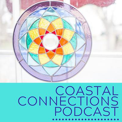 Coastal Connections Podcast