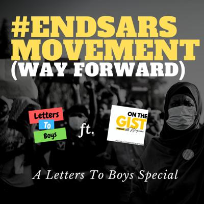Cover art for ENDSARS MOVEMENT: How I Survived 9 bullets from Sars   A Letters To Boys Special