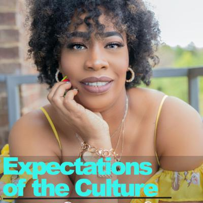 Expectations of the Culture