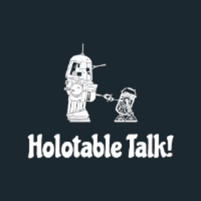 Holotable Talk:  A Star Wars Galaxy of Heroes Podcast