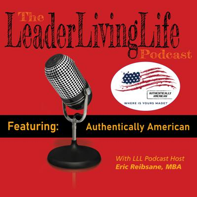 Cover art for Authentically American Founder and CEO Dean Wegner joins Eric