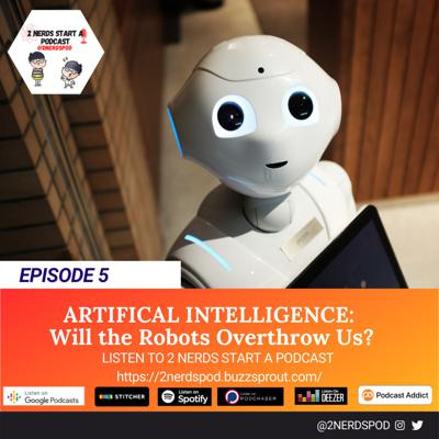 Cover art for Artificial Intelligence: Will Robots Overthrow Us?