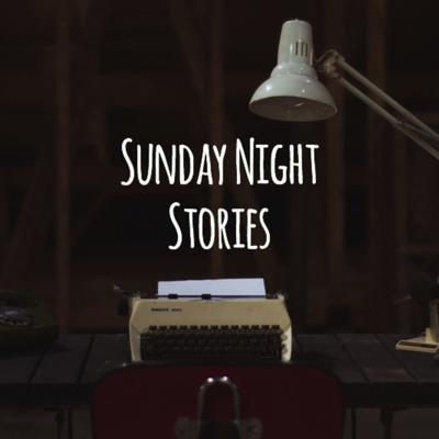 Sunday Night Stories's Podcast