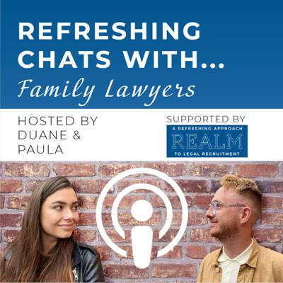 Refreshing Chats With... Family Lawyers