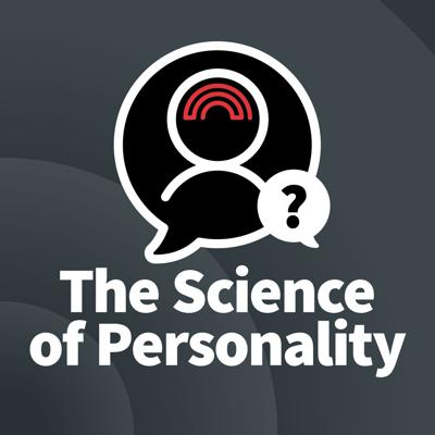 The Science of Personality Podcast