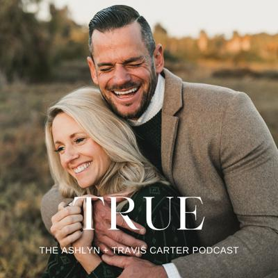 A podcast about everything impacting marriages today with Ashlyn + Travis Carter. We are dedicated to sharing real life encouragment, funny stories & inspiration....welcome to all things True. Connect with Ashlyn on IG   @AshlynCarter or YouTube   www.youtube.com/ashlyncartervlog and Travis on IG   @Travis_Carter