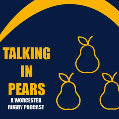 Talking In Pears Rugby Podcast