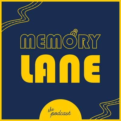 Memory Lane The Podcast