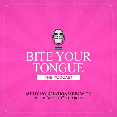 Bite Your Tongue: The Podcast