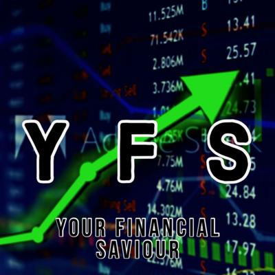 Yourfinancialsaviour's Podcast