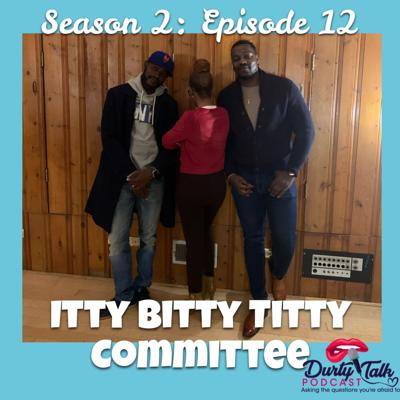 Cover art for Itty Bitty Titty Committee- S2:E12