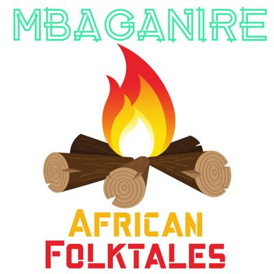 Mbaganire—An African Folktales Podcast
