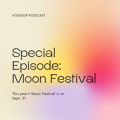 Cover art for Special Episode: Moon Festival