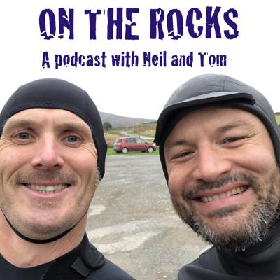 On The Rocks With Neil And Tom