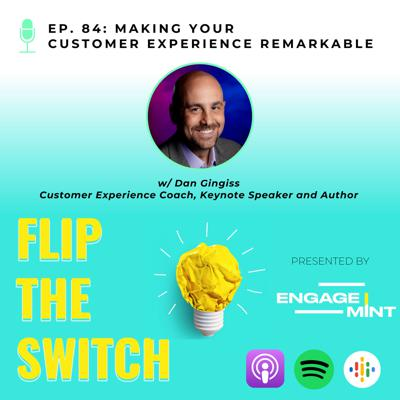 Cover art for Making Your Customer Experience Remarkable w/ Dan Gingiss
